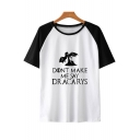 Trendy Dragon DONT MAKE ME SAY DRACARYS Colorblock Short Sleeve Loose Fit T-Shirt