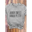 Kinda Sweet Kinda Petty Letter Gray Round Neck Short Sleeve Basic T-Shirt