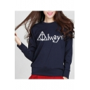 Funny Unique Letter ALWAYS Basic Long Sleeve Round Neck Pullover Sweatshirt