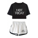 New Fashion Letter NOT TODAY Short Sleeve Cropped Tee Sport Shorts Two-Piece Set Co-ords