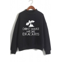 New Fashion Dragon Dracarys Printed Basic Long Sleeve Pullover Casual Sweatshirt