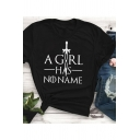 Women's Funny Letter A GIRL HAS NO NAME Printed Short Sleeve Round Neck Casual Black T-Shirt