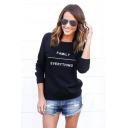 Hot Simple FAMILY EVERYTHING Letter Print Round Neck Long Sleeve Slim Fit Black Sweatshirt