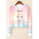 THERE IS ALWAYS HOPE Letter Tie Dye Sunset Glow Printed Round Neck Long Sleeve Cropped Sweatshirt
