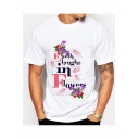 Trendy Floral Letter EARTH LAUGHS IN FLOWERS Pattern Short Sleeve White Tee