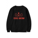 Cool Funny Bone Letter DOG MOM Print Round Neck Long Sleeve Pullover Relaxed Sweatshirt