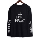 New Popular Sword Letter NOT TODAY Long Sleeve Round Neck Casual Loose T-Shirt