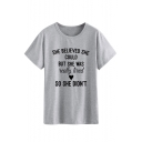 SHE BELIEVED SHE COULD Cool Street Letter Printed Round Neck Short Sleeve Casual Tee