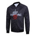 Funny Letter I KEEP EVERYTHING 1000 Dollar Print Stand Collar Long Sleeve Zip Up Black Jacket