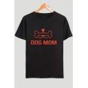 New Stylish Funny Bone Letter DOG MOM Print Short Sleeve Cotton Tee