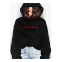 Cool Girls Funny Letter HELL WAS BORING Print Long Sleeve Black Hoodie