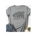Mama Needs Coffee Fashion Street Letter Basic Short Sleeve Graphic Tee