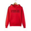 Popular Letter TO SAVE LIVES Printed Red Regular Fit Hoodie