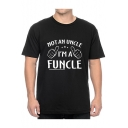 Funny Gesture Letter I'M A FUNCLE Print Black Short Sleeve T-Shirt