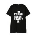 Funny Letter I'M FUCKING ROBERT Pattern Round Neck Short Sleeve Black T-Shirt