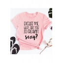 EXCUSE ME Letter Printed Round Neck Short Sleeve Casual Pink Tee
