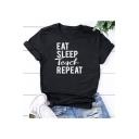 EAT SLEEP Funny Letter Printed Round Neck Short Sleeve Black Tee