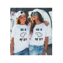 Friends Fashion Gesture Letter SHE IS MY BFF Print White Short Sleeve T-Shirt