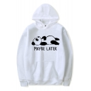 New Popular MAYBE LATER Letter Lovely Panda Printed Long Sleeve Pullover Hoodie With Pocket