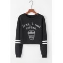New Stylish Long Sleeve Round Neck First I Need Coffee Letter Cup Printed Cropped Sweatshirt