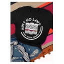 Women's New Arrival Short Sleeve Round Neck Letter AIN'T NO LAWS Printed Black Tee