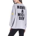HAVE A NICE DAY Letter Happy Face Printed Round Neck Gray Long Sleeve Loose Sweatshirt