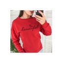 Beautiful Letter Print Round Neck Long Sleeves Sweatshirt