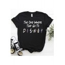 Women's Fashion The One Where The Go To DISNEY Letter Printed Round Neck Short Sleeve  Black Cotton T-Shirt