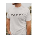 Mens Daddy Letter Print Round Neck Short Sleeve White Cotton Graphic T-Shirt
