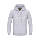 Cool Simple Letter How You Doin Printed Long Sleeve Slim Fitted Unisex Hoodie