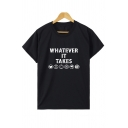 Summer Casual Letter WHATEVER IT TAKES Printed Short Sleeve Graphic T-Shirt