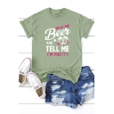 Color Block Letter GIVE ME BEER AND TELL ME I'M PRETTY Printed Short Sleeve Tee
