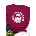 White Letter DON'T STOP BELIEVING Father Christmas Pattern Short Sleeve T-Shirt
