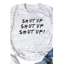 Simple Letter SHUT UP Printed Short Sleeve Regular Fit Casual T-Shirt