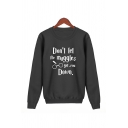 Funny Letter DON'T LET THE MUGGLES GET YOU DOWN Printed Round Neck Pullover Graphic Sweatshirt