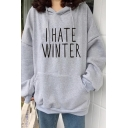 Gray Simple Letter I HATE WINTER Printed Long Sleeve Oversized Drawstring Hoodie with Pocket