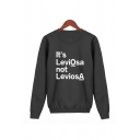 Womens Simple Letter IT'S LEVIOSA NOT LEVIOSA Printed Long Sleeve Pullover Sweatshirt