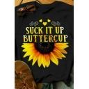 Womens Letter SUCK IT UP BUTTERCUP Sunflower Printed Short Sleeve Casual T-Shirt