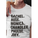 Popular Letter RACHEL ROSS MONICA CHANDLER PHOEBE JOEY Printed Short Sleeve Slim Fit Casual T-Shirt