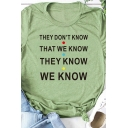 Funny Letter THEY DON'T KNOW THEY WE KNOW Print Short Sleeve Leisure T-Shirt