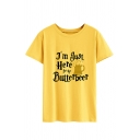 I'M JUST HERE FOR THE BUTTERBEER Letter Print Short Sleeve Crew Neck Leisure T-Shirt