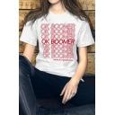 Womens Fashionable Letter OK BOOMER Printed Short Sleeve Unisex T-Shirt