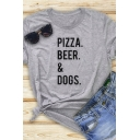 Womens Summer Chic Letter PIZZA BEER & DOGS Printed Rolled Short Sleeve Gray T-Shirt