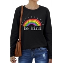 Womens Funny Letter BE KIND Rainbow Pattern Long Sleeve Loose Graphic Sweatshirt