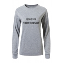 Simple Letter I LOVE YOU THREE THOUSAND Long Sleeve Crew Neck Pullover Sweatshirt