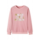 Funny Letter ONE CAT SHORT OF CRAZY Printed Long Sleeve Crewneck Graphic Sweatshirt