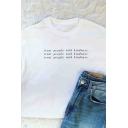 Creative Letter TREAT PEOPLE WITH KINDNESS Print Rolled Short Sleeve White Loose T-Shirt