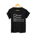 Womens Simple Letter SINGLE TAKEN Printed Short Sleeves Loose Casual T-Shirt