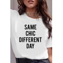 Simple Letter SAME CHIC DIFFERENT DAY Print Crewneck Short Sleeved T-Shirt in White