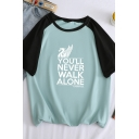 Stylish Letter YOU'LL NEVER WALK ALONE Colorblock Short Sleeve Loose Graphic T-Shirt